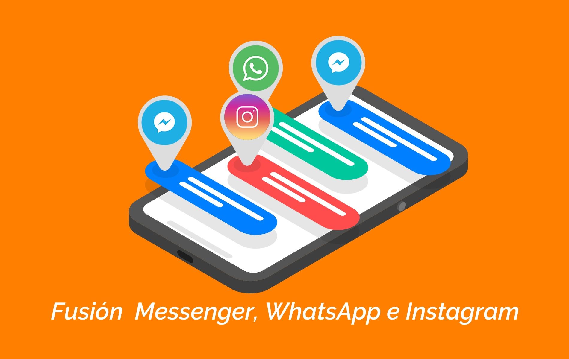 Facebook anuncia la fusión de los chats de Messenger, WhatsApp e Instagram